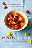 Mindful Eating: A Guide to Rediscovering a Heal...